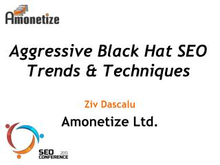 Aggressive Black Hat SEO Trends & Techniques