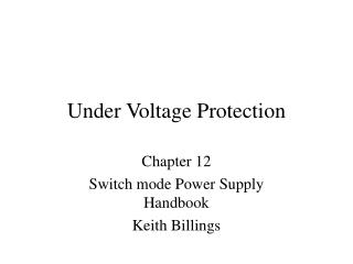 Under Voltage Protection