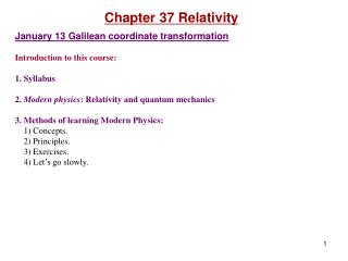 Chapter  37  Relativity January  13 Galilean coordinate transformation