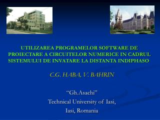"C.G. HABA, V. BAHRIN ""Gh.Asachi"" Technical University of Iasi,  Iasi, Romania"