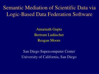 Semantic Mediation of Scientific Data via Logic-Based Data Federation Software