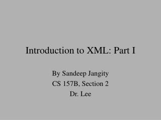 Introduction to XML: Part I