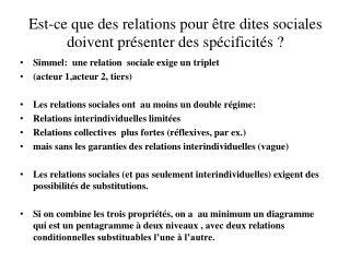 Est-ce que des relations pour être dites sociales doivent présenter des spécificités?