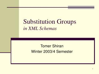 Substitution Groups in XML Schemas