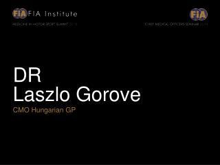 DR Laszlo Gorove CMO Hungarian GP