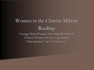 Women in the Chinese Military Reading: