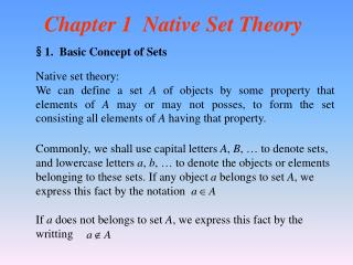 Chapter 1  Native Set Theory