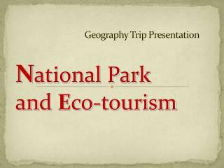 Geography Trip Presentation