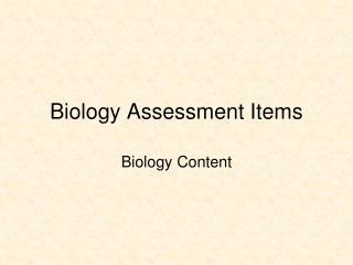 Biology Assessment Items