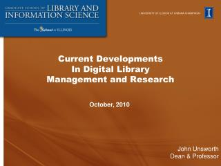 Current Developments  In Digital Library  Management and Research