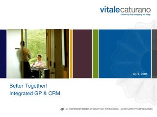 Better Together! Integrated GP & CRM