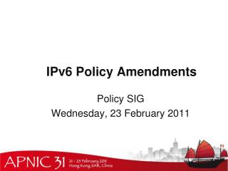 IPv6 Policy Amendments