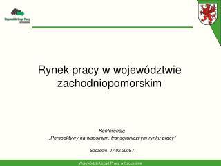 Rynek pracy w województwie zachodniopomorskim