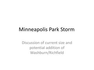 Minneapolis Park Storm