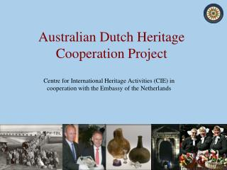 Australian Dutch Heritage Cooperation Project