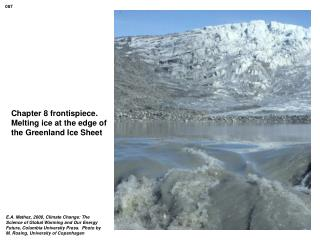 Chapter 8 frontispiece. Melting ice at the edge of the Greenland Ice Sheet