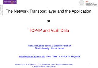 The Network Transport layer and the Application or TCP/IP and VLBI Data