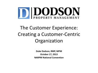 The Customer Experience: Creating a Customer-Centric Organization