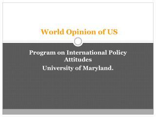 World Opinion of US
