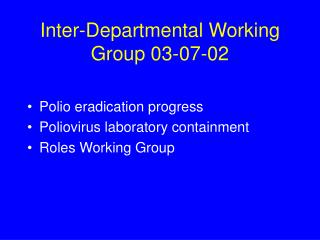 Inter-Departmental Working Group 03-07-02