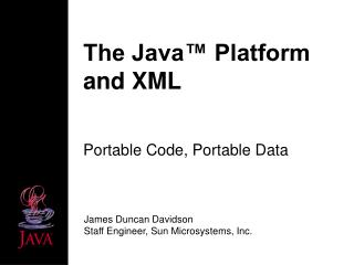 The Java� Platform and XML