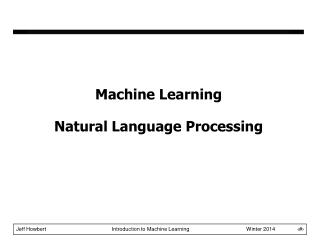 Machine Learning Natural Language Processing