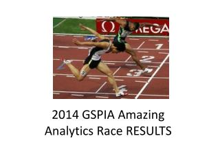 2014 GSPIA Amazing  Analytics Race RESULTS