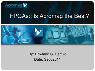 FPGAs:: Is Acromag the Best?