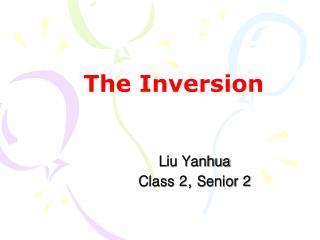 The Inversion