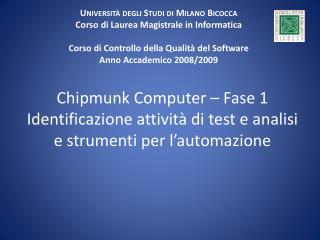 Università degli Studi di Milano Bicocca Corso di Laurea Magistrale in Informatica