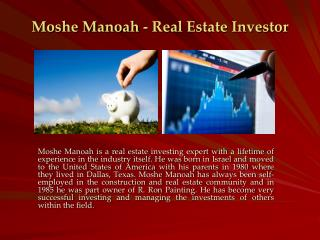 Moshe Manoah - Real Estate Investor