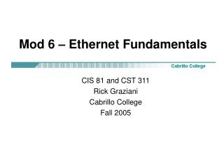 Mod 6 – Ethernet Fundamentals