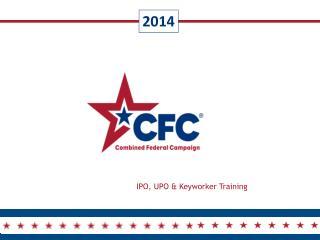 IPO, UPO & Keyworker Training
