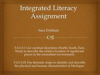 Integrated Literacy Assignment Sara  Dykhuis