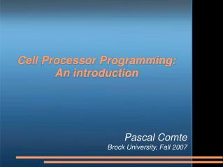 Cell Processor Programming: An introduction