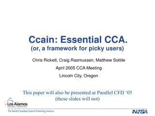 Ccain: Essential CCA.