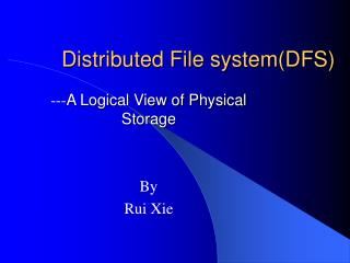 Distributed File system(DFS)
