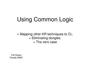 Using Common Logic