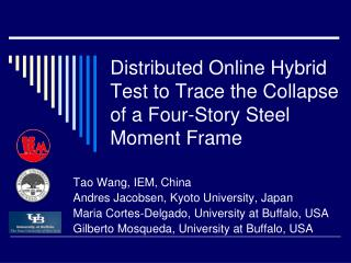 Distributed Online Hybrid Test to Trace the Collapse of a Four-Story Steel Moment Frame