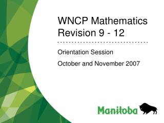 WNCP Mathematics Revision 9 - 12