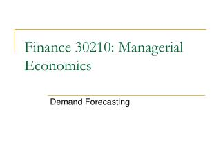 Finance 30210: Managerial Economics