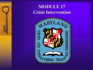 MODULE 17 Crisis Intervention