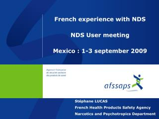 French experience with NDS NDS User meeting Mexico : 1-3 september 2009