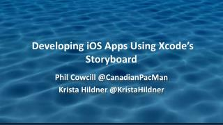 �Developing  iOS  Apps Using  Xcode�s Storyboard