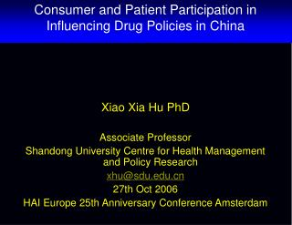 Consumer and Patient Participation in Influencing Drug Policies in China