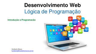 Desenvolvimento Web L�gica de Programa��o