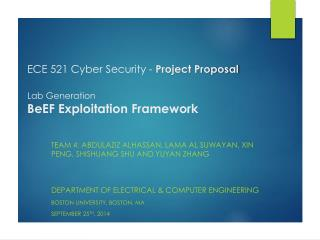 ECE 521 Cyber Security  -  Project Proposal Lab Generation BeEF Exploitation Framework