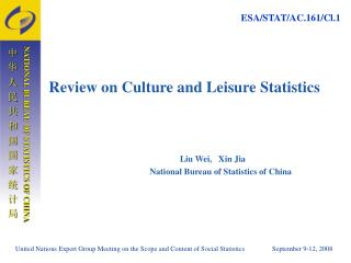 Review on Culture and Leisure Statistics                           Liu Wei,   Xin Jia