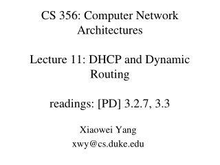 Xiaowei Yang xwy@cs.duke