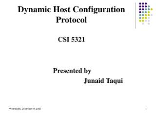 Dynamic Host Configuration Protocol CSI 5321